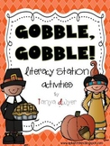 GOBBLE GOBBLE! Literacy Station Activities