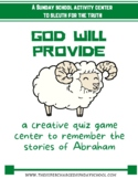 GOD WILL PROVIDE (Abraham & Isaac)