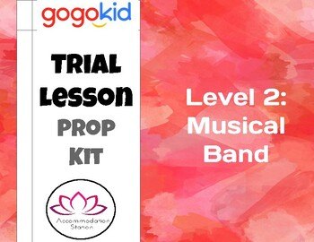 GOGO KIDS ESL Trial Class Level 2 Props: Musical Band
