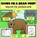 GOING ON A BEAR HUNT WITH ASL POSITIONAL WORDS FOR LITTLE KIDS