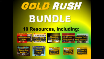GOLD RUSH BUNDLE - 10 fun, unique resources to engage students