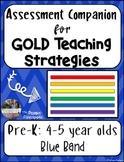 GOLD Teaching Strategies Assessments (Pre-K)