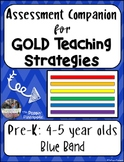GOLD Teaching Strategies Assessments (Pre-K)