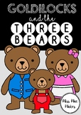 GOLDILOCKS AND THE THREE BEARS ACTIVITY PACK