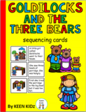 GOLDILOCKS AND THE THREE BEARS SEQUENCING CARDS