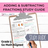GOMath Chapter 6 Study Guide (Adding and Subtracting Fractions)