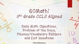 GOMath Common Core Aligned Objectives* Problem of the Day*