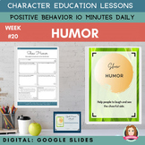 GOOD HUMOR  | Google Apps | Positive Behavior | Daily Char