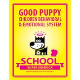 SCHOOL Super Sidekick: GOOD PUPPY Children Behavioral & Emotional System