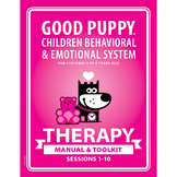 THERAPY Manual & Toolkit: GOOD PUPPY Children Behavioral &