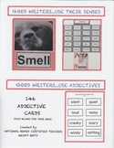 GOOD WRITER STRATEGIES:  ADJECTIVES