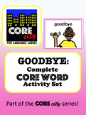 GOODBYE: Complete Core Word Activity Set