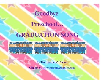 Preschool Graduation Song #2---Goodbye Preschool!