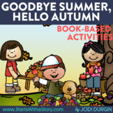 GOODBYE SUMMER, HELLO AUTUMN Activities and Read Aloud Lessons
