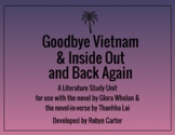 GOODBYE, VIETNAM AND INSIDE OUT & BACK AGAIN: A LITERATURE STUDY UNIT (editable)