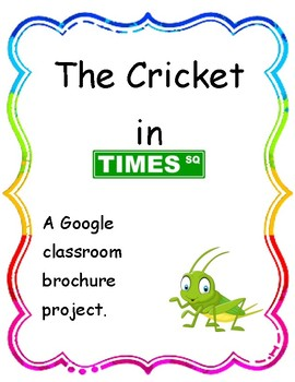 GOOGLE CLASSROOM- Cricket In Times Square/New York City Travel Brochure