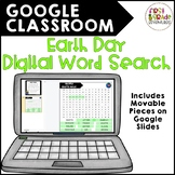 GOOGLE CLASSROOM: Earth Day Digital Word Search (distance
