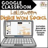 GOOGLE CLASSROOM: Halloween Digital Word Search (distance