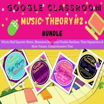 GOOGLE CLASSROOM Music Theory Bundle #2
