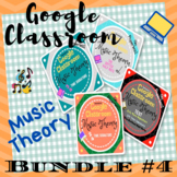 GOOGLE CLASSROOM Music Theory Bundle #4 Distant Learning