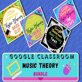 GOOGLE CLASSROOM Music Theory Bundle #1 Distant Learning