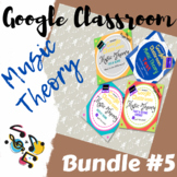 GOOGLE CLASSROOM Music Theory Bundle #5 - Distant Learning