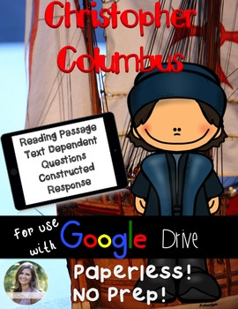 GOOGLE Christopher Columbus Passage: Text Dependent Questions and Response