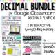 GOOGLE Classroom Decimal Bundle for 4.NF.C.6