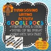 GOOGLE DOCS: Thanksgiving Writing Assignment Using Google Docs