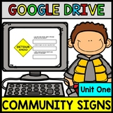 GOOGLE DRIVE + GOOGLE CLASSROOM: Life Skills Reading Community and Safety Signs