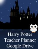 GOOGLE DRIVE - Teacher Planner - Harry Potter Theme - Full