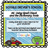 GOOGLE DRIVER'S SCHOOL #6 - Using the Spelling and Diction
