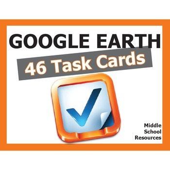 GOOGLE EARTH **Task Cards**