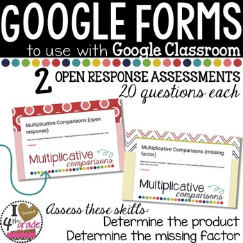 GOOGLE FORM Bundle for Multiplicative Comparisons