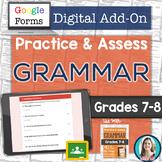 GOOGLE FORMS Grammar Assessments and Practice Worksheets Grades 7-8