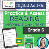 GOOGLE FORMS Informational Text Assessments and Practice Worksheets Grade 6