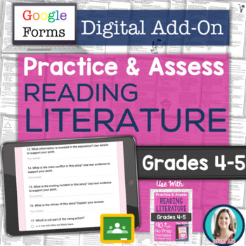GOOGLE FORMS Literature Assessments and Practice Worksheets Grades 4-5