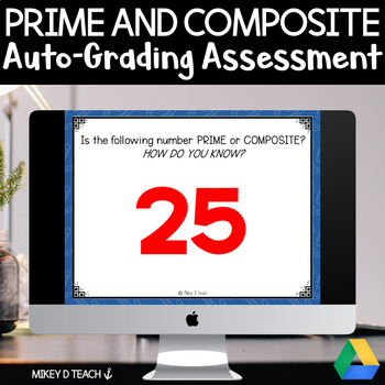 Prime and Composite Numbers Auto-Grading Assessment for Google Forms