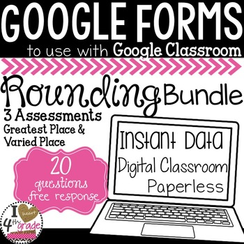 GOOGLE FORMS ROUNDING Tests