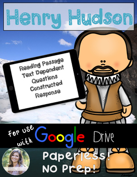 GOOGLE Henry Hudson Passage: Text Dependent Questions and Response