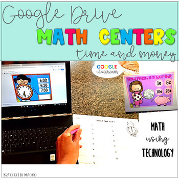 GOOGLE INTERACTIVE Math Centers Time Money  K-2 *DIGITAL MATH CENTERS