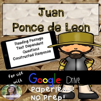 GOOGLE Juan Ponce de Leon Passage: Text Dependent Question