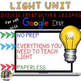 GOOGLE Light Unit No Prep Digital Interactive Lessons
