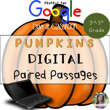 GOOGLE Paired Passages Pumpkins Extended Response and Text
