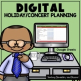 GOOGLE Drive™ Digital Holiday Concert Planning Using Google Sheets