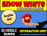 "GOOGLE SLIDES: ""Snow White"" Interactive Unit - Fairytales"