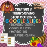 GOOGLE SLIDES: THANKSGIVING Stop Motion Presentation w/ Shapes and Objects