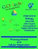 GOTech! Digital  Biology Journal: Photosynthesis & Cellula