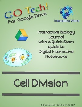 GOTech! Digital Interactive Biology Journal - The Cell Cycle, Mitosis & Meiosis