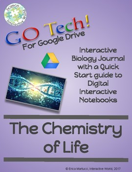 GOTech! Digital Interactive Biology Journal - The Chemistry of Life